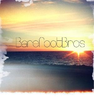 Barefoot Bros