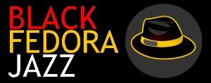Black Fedora Jazz