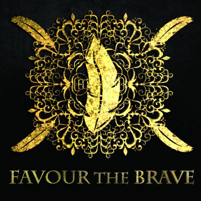 favour the brave ep