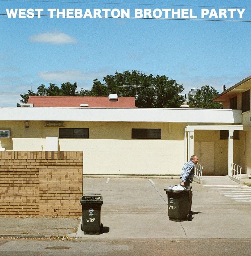 west thebarton brothel party ep