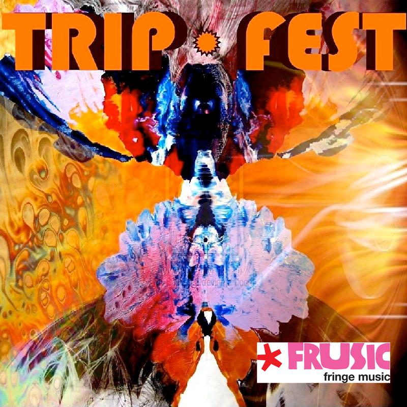 frusic feature: tripfest