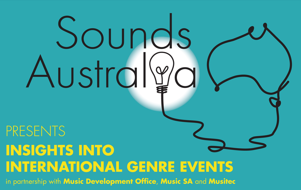 Sounds Australia presents 'Insights into International Genre Events'