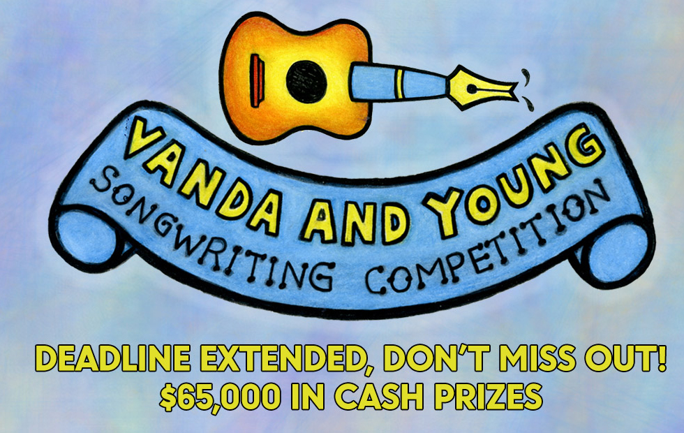 Deadline Extended for the Vanda & Young Songwriting Comp
