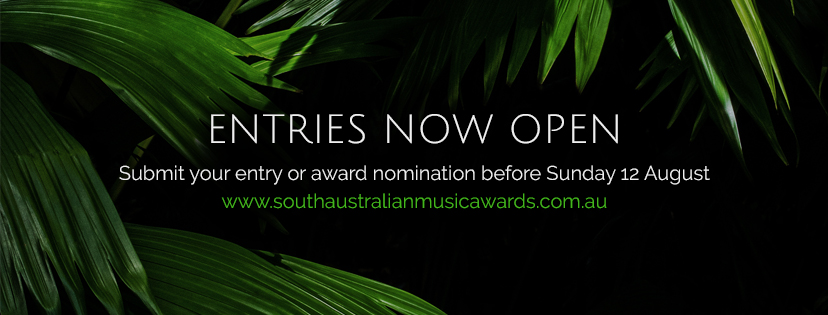 Entries Now Open for the 2018 South Australian Music Awards!
